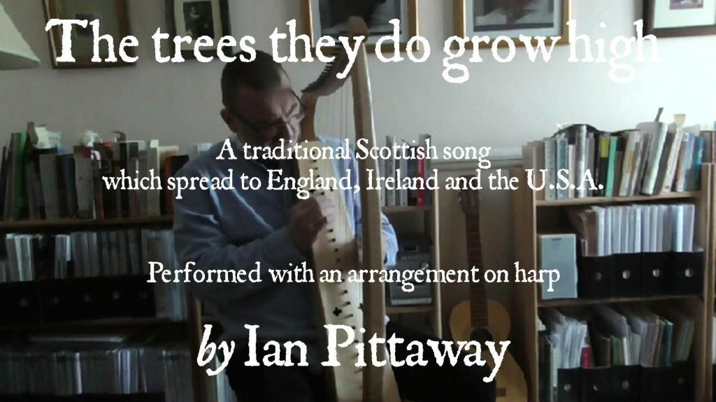 The words and music for this arrangement of The trees they do grow high are entirely from memory, having performed several different versions of the song over the years, so I can't say precisely whose set of words I was using, except that they are based on traditional variants from the 19th and 20th centuries. That's the folk process. The tune I use here is based largely on that used by Martin Carthy on his first album, 1965, which isn't very different to some other variants except the addition of the elongated ends of verses. He doesn't give his source and I've not heard the ends of verses sung or written like this elsewhere, so it's possible this was his own addition. A consequence of repeating the first verse at the end of the song is that the same words have a completely different meaning second time around.